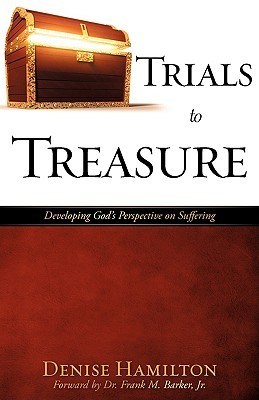 Trials to Treasure