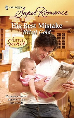 His Best Mistake by Kristi Gold