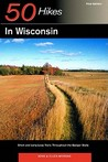 Explorer's Guide 50 Hikes in Wisconsin: Short and Long Loop Trails Throughout the Badger State