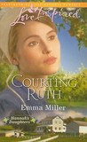 Courting Ruth (Hannah's Daughters #1)