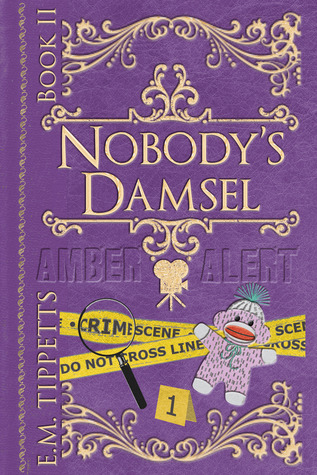 Nobody's Damsel by Emily Mah Tippetts