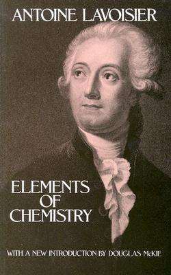 Elements of Chemistry by Antoine Lavoisier