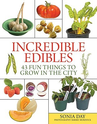 Incredible Edibles by Sonia Day