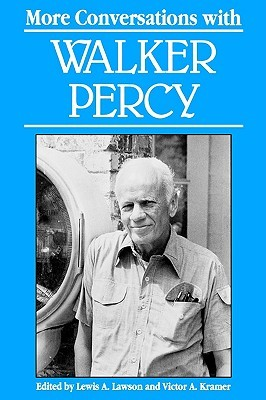 More Conversations with Walker Percy