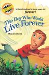 The Boy Who Would Live Forever (Aussie Chomps)