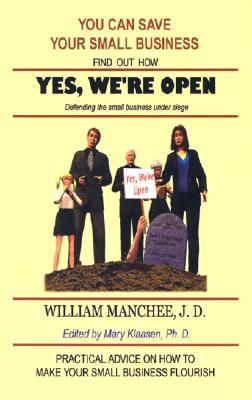 Yes, We're Open by William Manchee