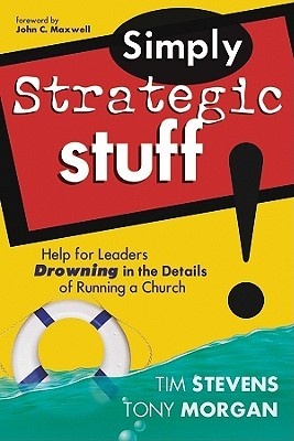 Simply Strategic Stuff by Tim Stevens
