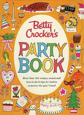 Betty Crocker Party Cookbook, Facsimile Edition