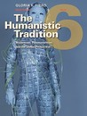The Humanistic Tradition, Book 6: Modernism, Postmodernism, the Humanistic Tradition, Book 6: Modernism, Postmodernism, and the Global Perspective and the Global Perspective