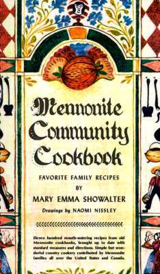 Mennonite Community Cookbook by Mary Emma Showalter