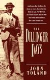 The Dillinger Days by John Toland
