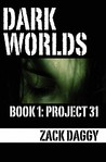 Dark Worlds: Project 31