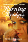 Burning Bridges by Nadge Richards