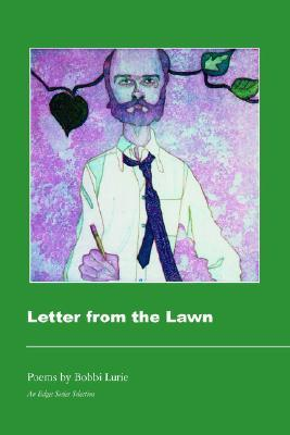 Letter from the Lawn by Bobbi Lurie