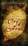 Cry of Sorrow (Dreamer's Cycle, #3)