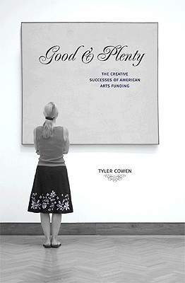 Good & Plenty by Tyler Cowen