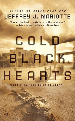 Cold Black Hearts by Jeffrey J. Mariotte