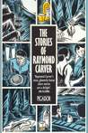 The Stories Of Raymond Carver.
