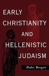 Early Christianity and Hellenistic Judaism
