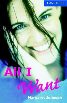 All I Want Book: Level 5 Upper Intermediate [With 2 CDs]