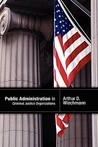 Public Administration in Criminal Justice Organizations
