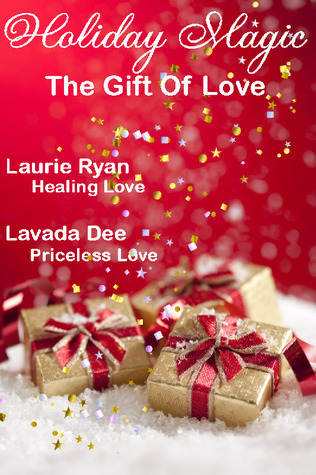 Holiday Magic - The Gift of Love by Laurie Ryan