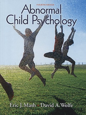 Abnormal Child Psychology by Eric J. Mash