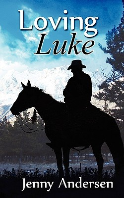 Loving Luke by Jenny Andersen