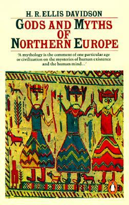 Gods and Myths of Northern Europe by Hilda Ellis Davidson