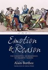 Emotion and Reason: The Cognitive Science of Decision Making