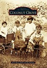Coconut Grove (Images of America: Florida)