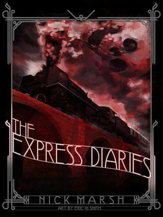 The Express Diaries by Nick Marsh