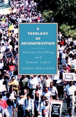 A Theology of Reconstruction: Nation-Building and Human Rights