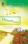 Fly Away Home (South Africa Series, #4)