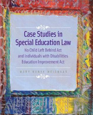 case studies in special education law weishaar answers