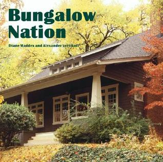 Bungalow Nation by Diane Maddex