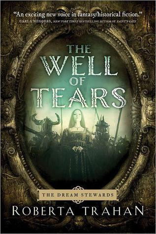 The Well of Tears (Dream Stewards, #1)