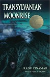 Transylvanian Moonrise: A Secret Initiation in the Mysterious Land of the Gods