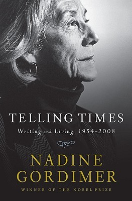 Telling Times: Writing and Living, 1954-2008