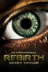 Rebirth: An Eden Prequel (The Eden Trilogy, #0.5)