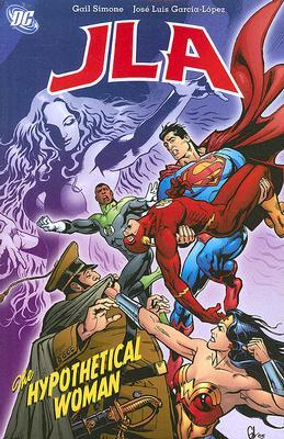 JLA Classified, Vol. 4: The Hypothetical Woman (JLA Classified #4)