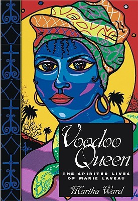 Voodoo Queen by Martha Ward