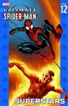 Ultimate Spider-Man, Vol. 12 by Brian Michael Bendis