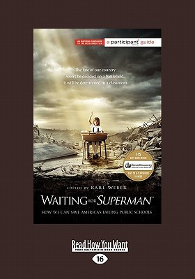 Waiting for ''Superman'': How We can Save America's Failing Public Schools