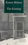 The Kinship: A Little More Than Kin and the Passion of Estelle Jordan--Two Novels from the Darby Series, with a New Essay