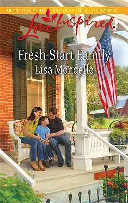 Fresh-Start Family by Lisa Mondello