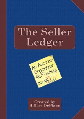 The Seller Ledger by Hillary DePiano