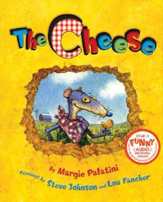 The Cheese by Margie Palatini