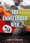 The Undeclared War by Barry Flanagan