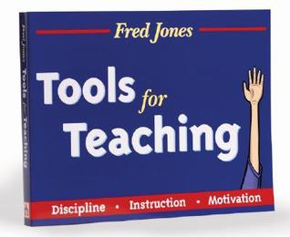 Fred Jones Tools for Teaching by Fredric H. Jones